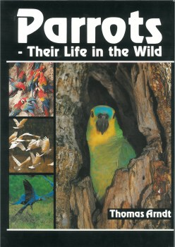 Parrots-their life in the wild
